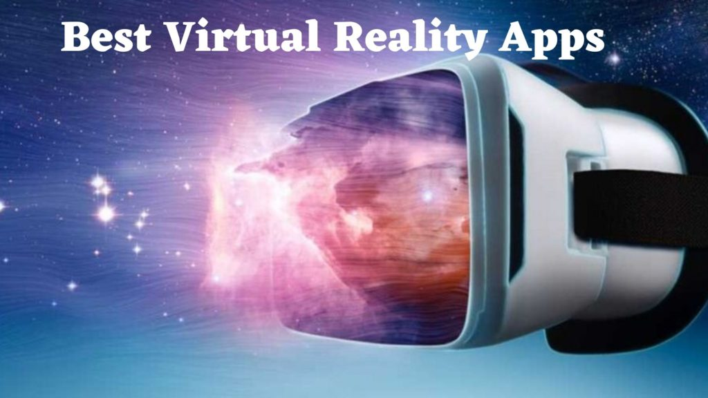 Best Virtual Reality Apps